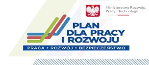 Plan dla Pracy i Rozwoju Ministerstwa Rozwoju, Pracy i Technologii