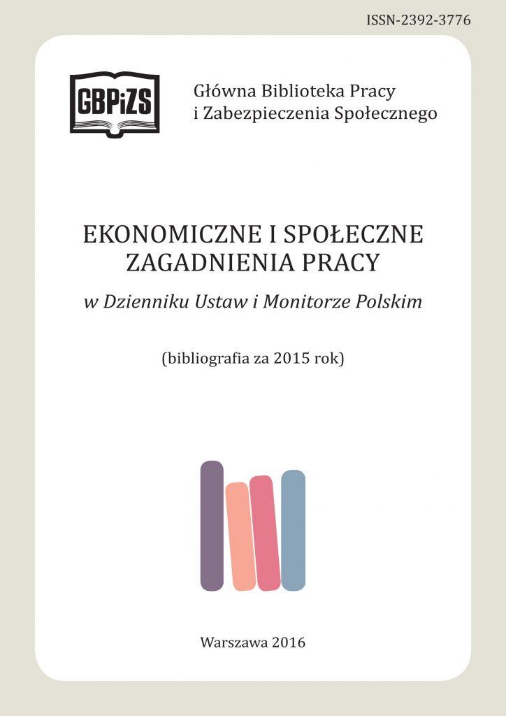 Ekonomiczne iSpołeczne Zagadnienia Pracy wDzienniku Ustaw iMonitorze Polskim